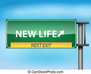 Glossy highway sign with New Life - Glossy highway sign with...