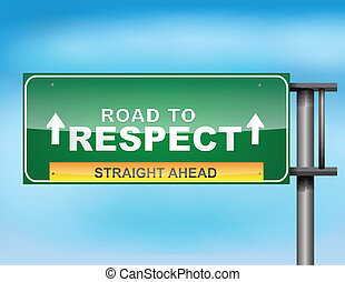 "Highway sign with ""Road to respect"" text - Image of a glossy..."