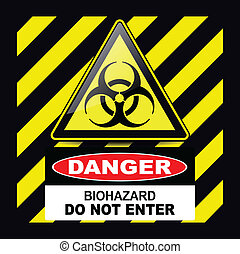 Biohazard danger sign - Biohazard, danger sign warning with...