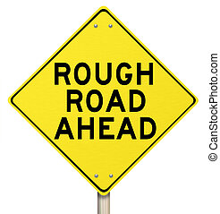 Yellow Warning Sign - Rough Road Ahead - Isolated - A yellow...