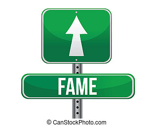 Fame road sign illustration design over a white background