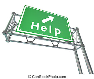 Freeway Sign - Help - Isolated - A green freeway sign with...