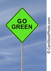 Go Green - Environmental road sign isolated on white