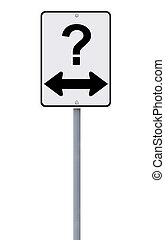 Which Way? - Modified one way sign on decision making or...