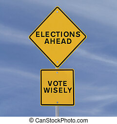 Elections Ahead - Road sign announcing elections ahead...
