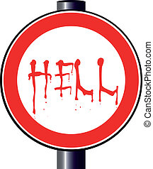 Spoof Hell Traffic Sign - A large round red traffic...