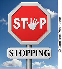 stop stopping quit quitting warning road sign