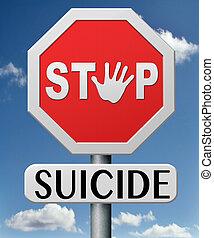 止まれ, 自殺