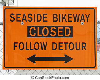 bikeway closed sign