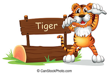 A tiger standing at the right side of a sign board -...