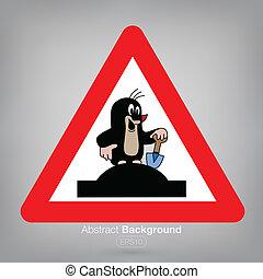 Beware molehill - Vector illustration