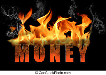 Word Money in Flame Text - The word money is in flame text...
