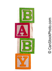 Blocks: Baby 3 of Series - Block Letters that spell baby...