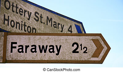 How Far Away Is Faraway - Curious roadsign spotted in Devon...