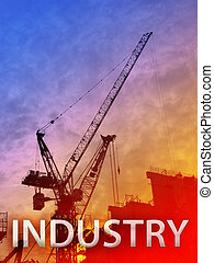 Industry - Digital collage illustration of construction...
