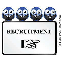 Business recruitment sign isolated on white background