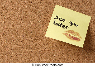 Yellow sticky note post it See you later kiss - Yellow...
