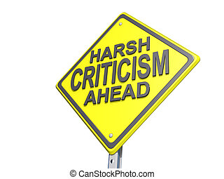 Harsh Criticism Ahead Yield Sign White Background - A yield...
