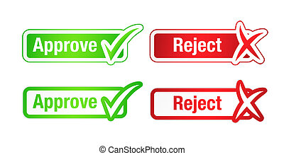 Approve and Reject Buttons with Checkmarks - Approve rejectl...