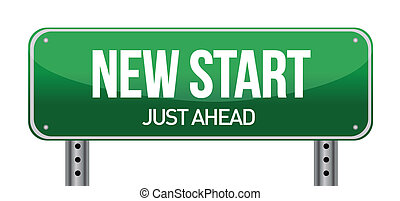 New Start Street Sign illustration design over a white...