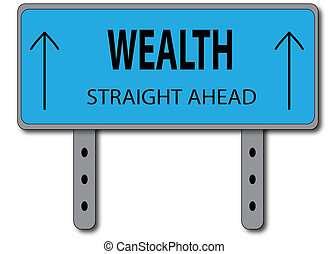 Wealth Sign Concept