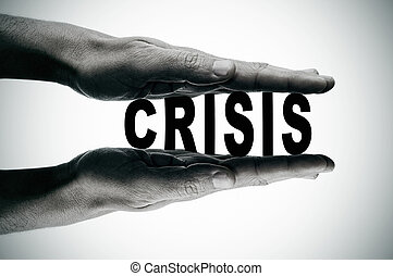 crisis - man hands pressing the word crisis, in black and...