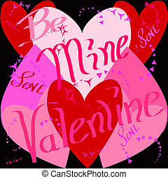 Be mine, Valentine - Illustration of hearts for Valentines...