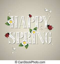 Happy spring background - Happy spring text composition with...