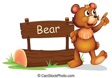 A bear standing beside a wooden board - Illustration of a...
