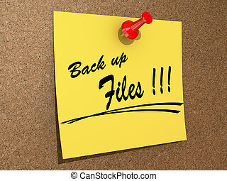Back Up Files - A note pinned to a cork board with the text...