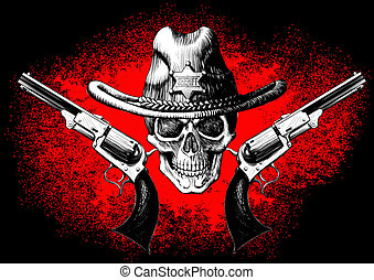 skull with revolver - skull wearing a cowboy hat with two...