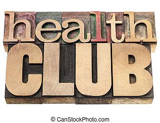 俱樂部, 健康