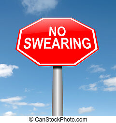 No swearing sign. - Illustration depicting a sign with a no...