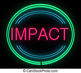 Impact concept - Illustration depicting a neon signage with...