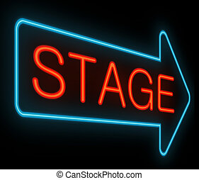 Stage sign. - Illustration depicting a neon signage with a...