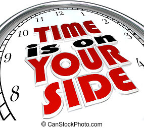 Time is On Your Side Words on Clock Saying