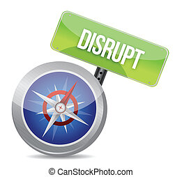 Disrupt on a compass symbolizing a new paradigm illustration
