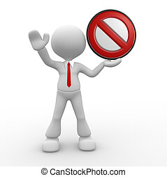 Stop sign - 3d people - man, person with a stop sign.