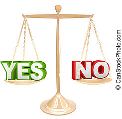 Yes Vs No Words on Scale Weighing Options to Answer