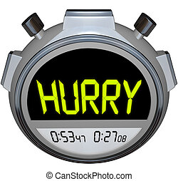 Hurry Word Stopwatch Timer Speed Rush Competetion - The word...