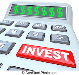 Dollar Signs and Invest Word on Calculator