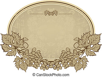 Label with grapes, hand-drawing. Vector illustration.