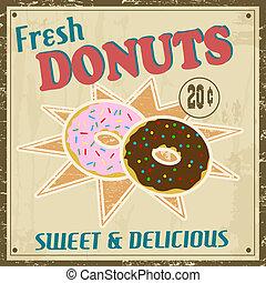 Dounuts vintage poster - Donuts vintage grunge poster,...