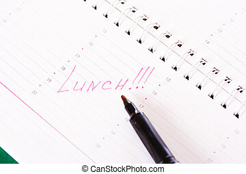 Lunch reminding note in calendar - Diary with a reminder of...
