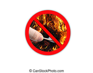 Sign forbidding to make fire - the image of sign forbidding...