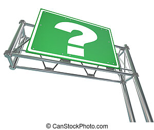 Question Mark on Freeway Sign - Isolated - A green freeway...