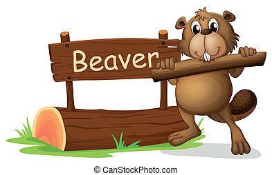 A beaver beside the wooden signboard - Illustration of a...