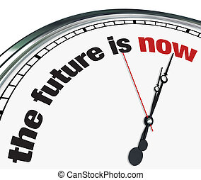 The Future is Now - Ornate Clock - An ornate clock with the...