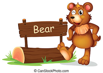 A bear beside a sign board - Illustration of a bear beside a...