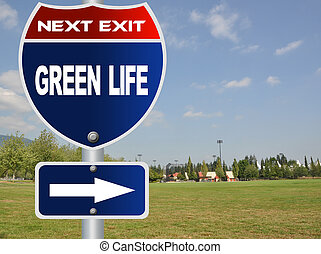 Green life road sign